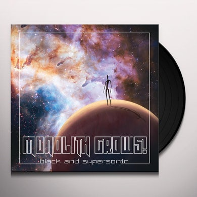 Monolith Grows BLACK & SUPERSONIC Vinyl Record