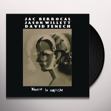 Jac Berrocal / Jason Willett / David Fenech XMAS IN MARCH Vinyl Record