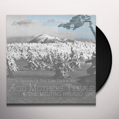 Acid Mothers Temple & Melting Paraiso U.F.O. IN SEARCH OF THE LOST DIVINE ARC Vinyl Record
