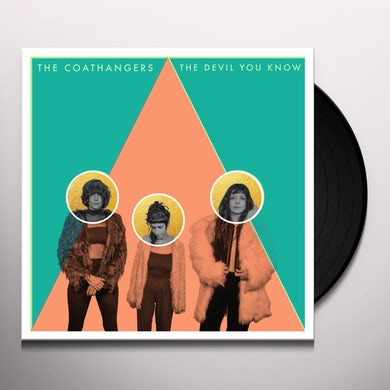 Coathangers THE DEVIL YOU KNOW Vinyl Record