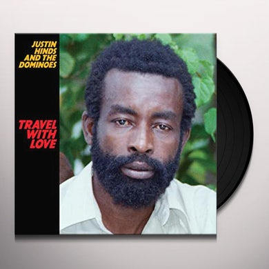 Justin Hinds & Dominoes TRAVEL WITH LOVE Vinyl Record