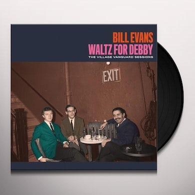 Bill Evans WALTZ FOR DEBBY: THE VILLAGE VANGUARD SESSIONS Vinyl Record