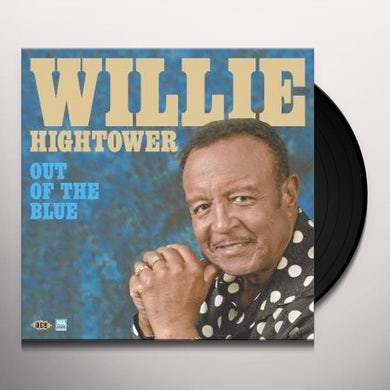 Willie Hightower OUT OF THE BLUE Vinyl Record