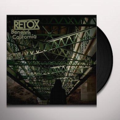Retox BENEATH CALIFORNIA Vinyl Record