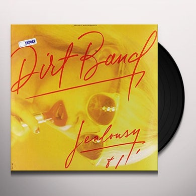 Nitty Gritty Dirt Band DIRT BAND: JEALOUSY Vinyl Record