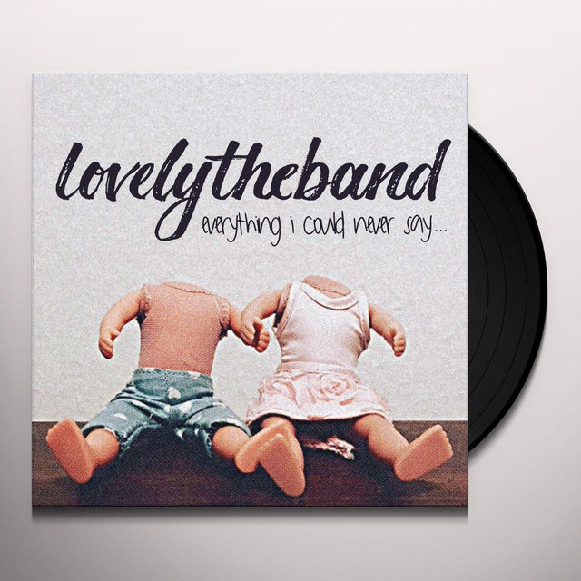 lovelytheband EVERYTHING I COULD NEVER SAY Vinyl Record