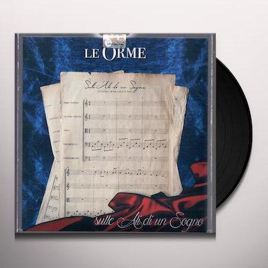 Orme SULLE ALI DI UN SOGNO Vinyl Record