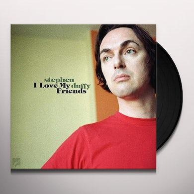 Stephen Duffy I LOVE MY FRIENDS Vinyl Record