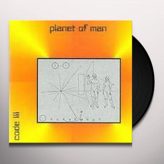 Code Iii PLANET OF MAN Vinyl Record