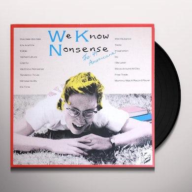 49 Americans WE KNOW NONSENSE Vinyl Record