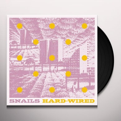 SNAILS HARD-WIRED Vinyl Record