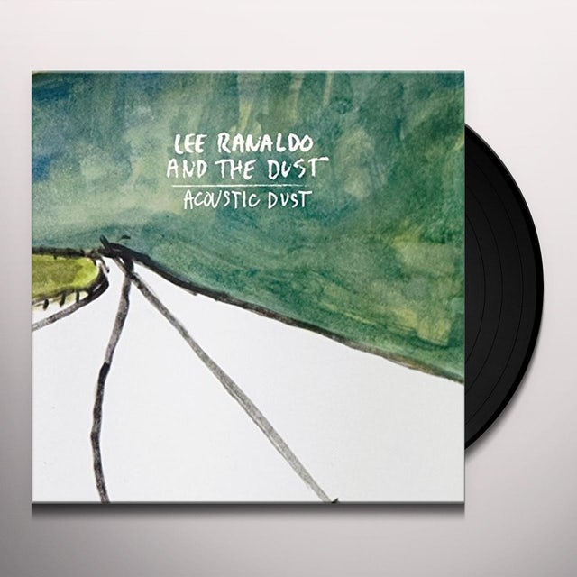Lee Ranaldo & The Dust ACOUSTIC DUST Vinyl Record - UK Release