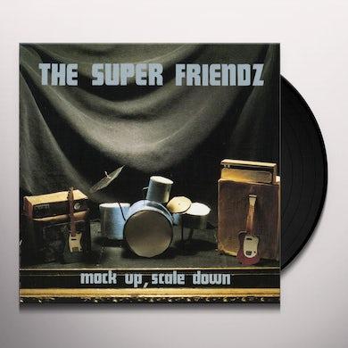SUPER FRIENDZ MOCK UP SCALE DOWN Vinyl Record