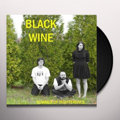 Black Wine SUMMER OF INDIFFERENCE Vinyl Record