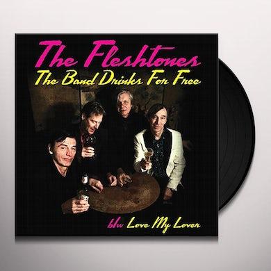 The Fleshtones BAND DRINKS FOR FREE - 45 Vinyl Record