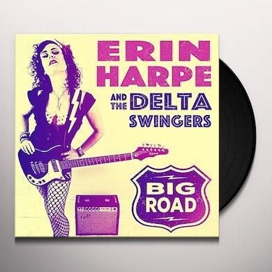 Erin Harpe & The Delta Swingers Big Road Vinyl Record