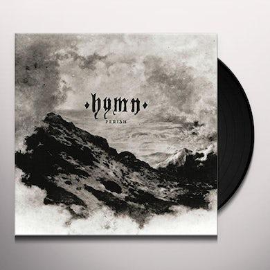 Hymn PERISH Vinyl Record