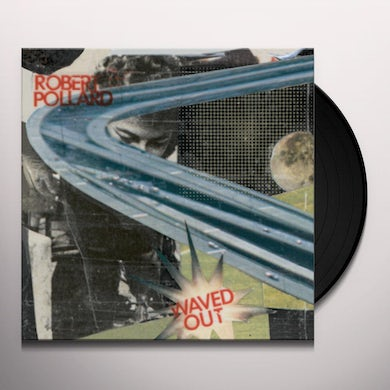WAVED OUT Vinyl Record