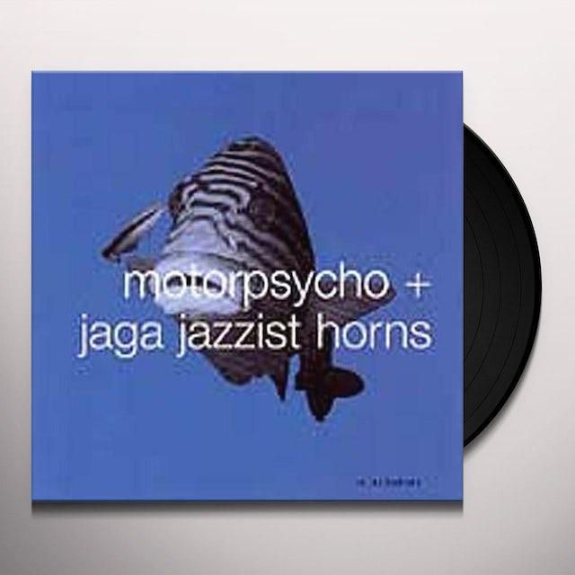 Motorpsycho & Jaga Jazzist Horns IN THE FISHTANK 10 Vinyl Record