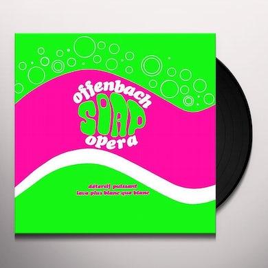Offenbach SOAP OPERA Vinyl Record