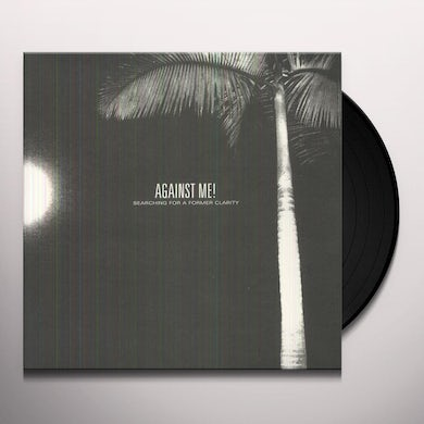 Against Me! SEARCHING FOR A FORMER CLARITY Vinyl Record