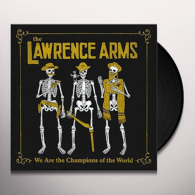 The Lawrence Arms WE ARE THE CHAMPIONS OF THE WORLD Vinyl Record