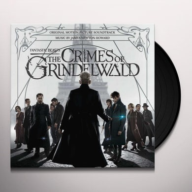 James Newton Howard FANTASTIC BEASTS: THE CRIME OF GRINDELWALD Vinyl Record
