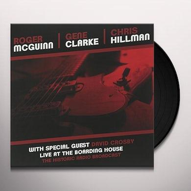 Clark Mcguinn / Hillman LIVE AT THE BOARDING HOUSE Vinyl Record - UK Release