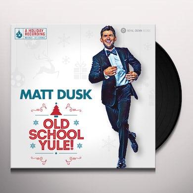 Matt Dusk OLD SCHOOL YULE! Vinyl Record
