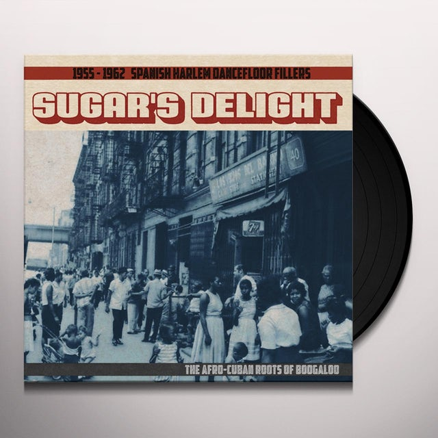 SUGAR'S DELIGHT: 1955-1962 SPANISH HARLEM / VAR