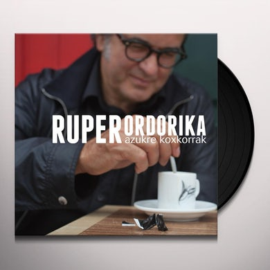 Ruper Ordorika AZUKRE KOXKORRAK Vinyl Record