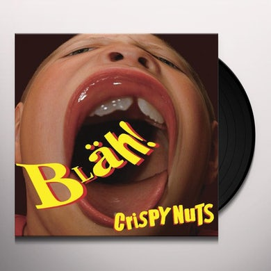 Crispy Nuts BLAH Vinyl Record