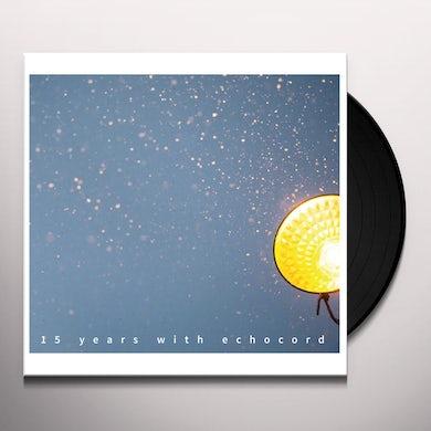 15 YEARS WITH ECHOCORD / VARIOUS Vinyl Record
