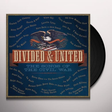 Divided & United: The Songs Of The Civil War / Var Vinyl Record