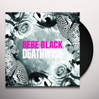 Bebe Black DEATHWISH Vinyl Record - UK Release