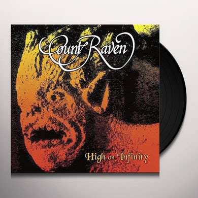 Count Raven HIGH ON INFINITY Vinyl Record