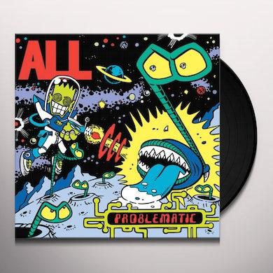 All PROBLEMATIC Vinyl Record