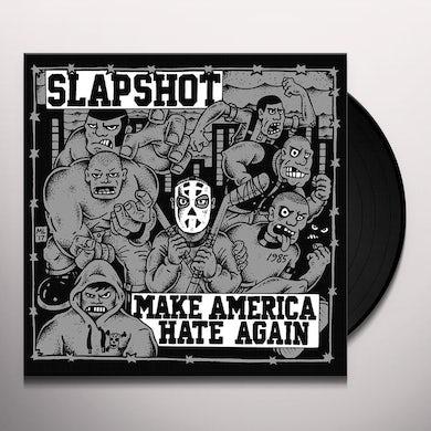 Slapshot MAKE AMERICA HATE AGAIN Vinyl Record