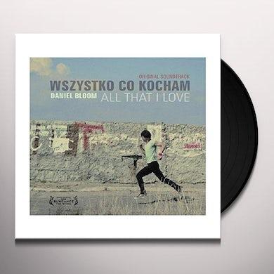 Daniel Bloom WSZYSTKO CO KOCHAM Vinyl Record