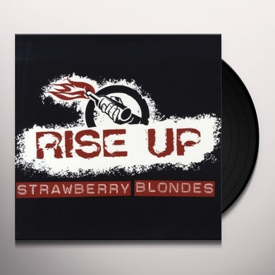 Strawberry Blondes RISE UP Vinyl Record
