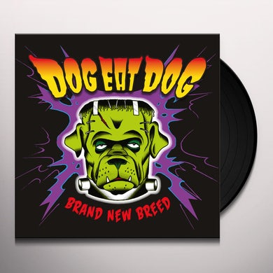 Dog Eat Dog BRAND NEW BREED Vinyl Record