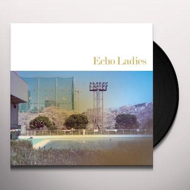 Echo Ladies Vinyl Record