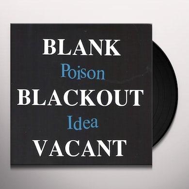 Poison Idea Blank Blackout Vacant Vinyl Record
