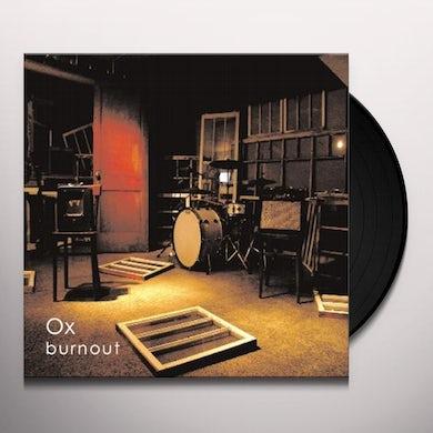 Ox BURNOUT Vinyl Record