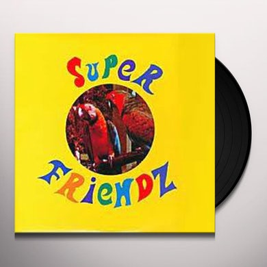 SUPER FRIENDZ PLAY THE GAME NOT GAMES Vinyl Record