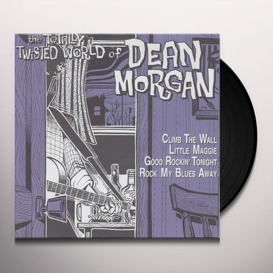 TOTALLY TWISTED WORLD OF DEAN MORGAN Vinyl Record