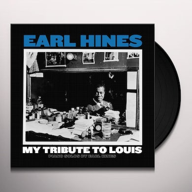 MY TRIBUTE TO LOUIS: PIANO SOLOS BY EARL HINES Vinyl Record