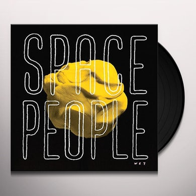 Space People WET Vinyl Record