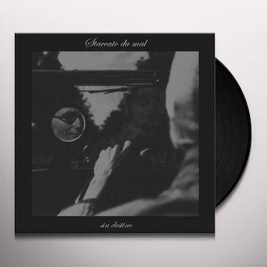Staccato Du Mal SIN DESTINO Vinyl Record