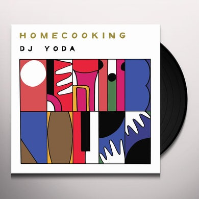Dj Yoda  HOME COOKING Vinyl Record